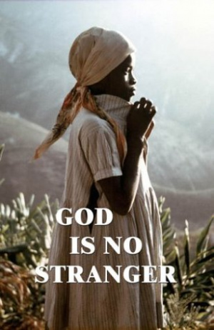 God Is No Stranger