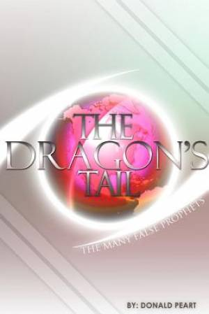 The Many False Prophet (The Tail of the Dragon)