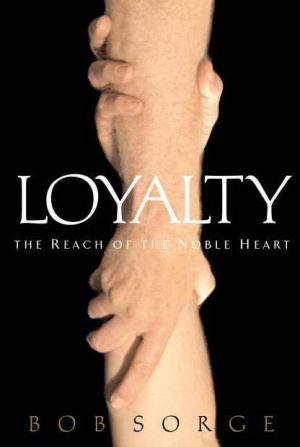 Loyalty : The Reach Of The Noble