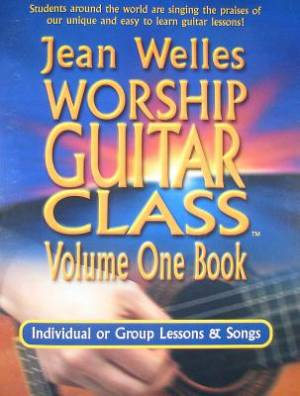 Worship Guitar Class Vol 1 Book