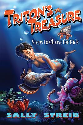 Triton's Treasure: Steps to Christ for Kids