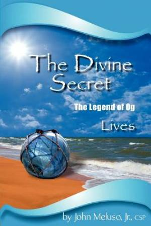 The Divine Secret - The Legend of Og Lives