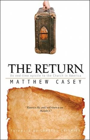 Return : An End Time Epistle To The Church In America