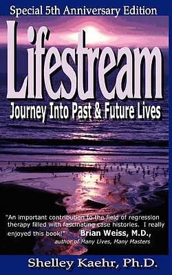 Lifestream: Journey Into Past & Future Lives