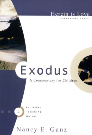Exodus: Herein is Love Commentary Series