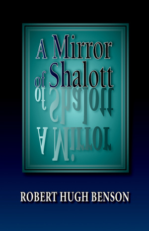 A Mirror of Shalott