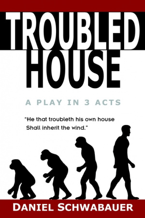 Troubled House : A Play In Three Acts