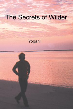 The Secrets of Wilder