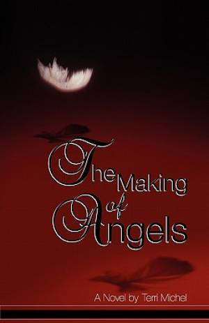 The Making of Angels