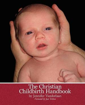Christian Childbirth Handbook