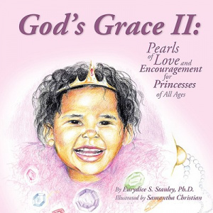God's Grace II: Pearls of Love and Encouragement for Princesses of All Ages