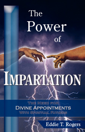 The Power of Impartation
