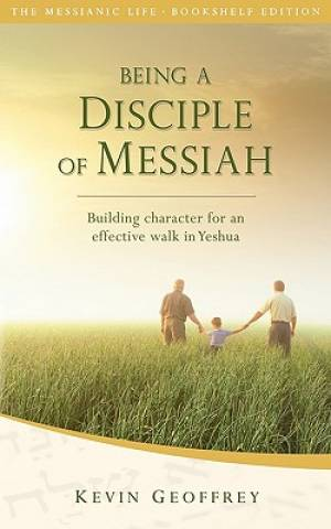Being a Disciple of Messiah