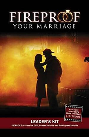 Fireproof Your Marriage Leaders Kit