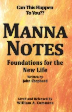 MANNA NOTES : Foundations for the New Life