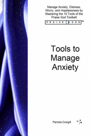 Tools to Manage Anxiety