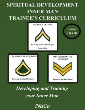 Spiritual Development Inner Man Trainee's Curriculum - Book I