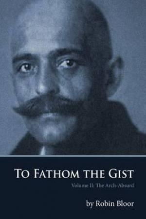 To Fathom the Gist