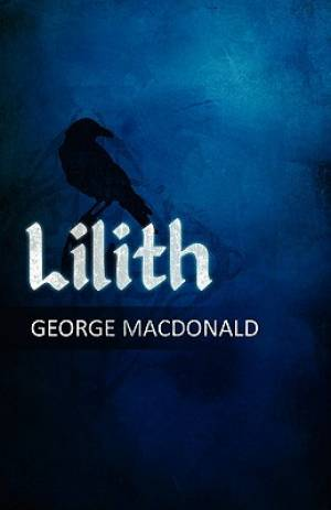 George MacDonald's Lilith