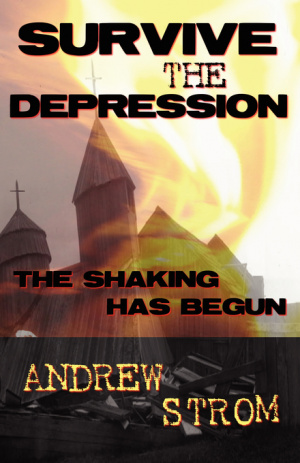 SURVIVE THE DEPRESSION... The Shaking Has Begun