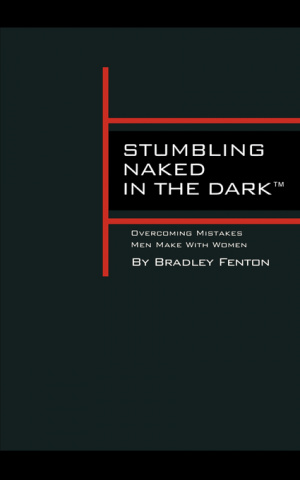 Stumbling Naked in the Dark