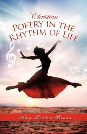 Christian Poetry in the Rhythm of Life