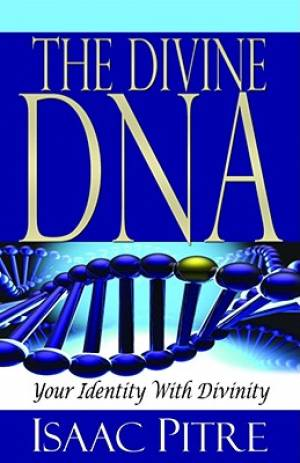 Divine DNA : Your Identity With Divinity