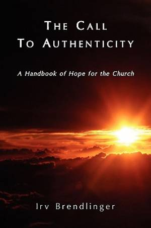 The Call to Authenticity
