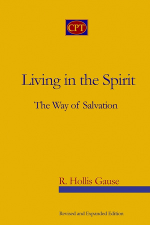 Living in the Spirit: The Way of Salvation