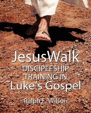 JesusWalk: Discipleship Training in Luke's Gospel
