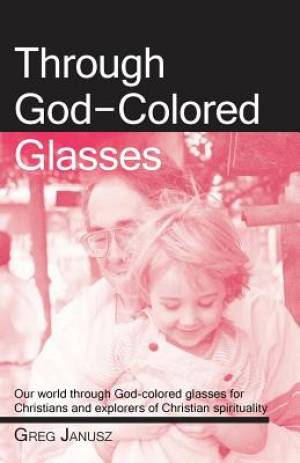 Through God-Colored Glasses