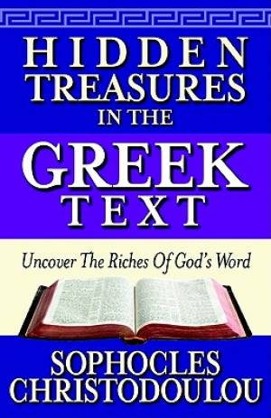 Hidden Treasures In The Greek Text