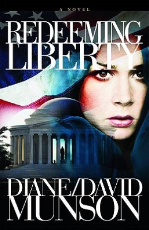 Redeeming Liberty : A Novel