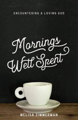 Mornings Well Spent