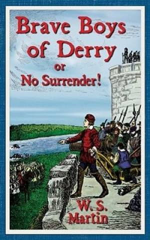 Brave Boys Of Derry
