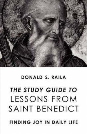 The Study Guide to Lessons from Saint Benedict
