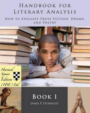 Handbook for Literary Analysis Book I