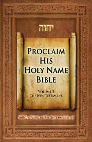 Proclaim His Holy Name Bible