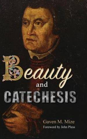 Beauty and Catechesis
