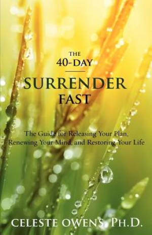 The 40-Day Surrender Fast