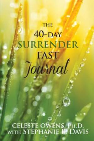 The 40-Day Surrender Fast Journal