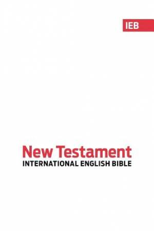 IEB International English Bible: New Testament