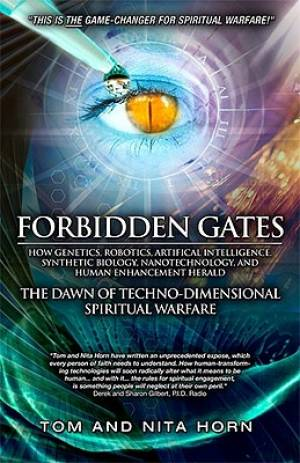 Forbidden Gates : How Genetics Robotics Artificial Intelligence Synthetic B