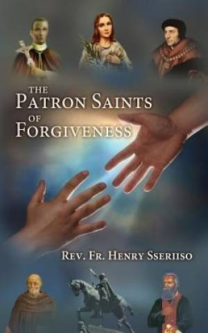 The Patron Saints of Forgiveness