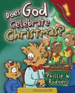 DGS: Does God Celebrate Christmas