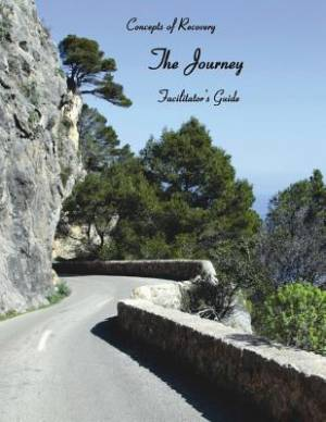 Concepts of Recovery the Journey