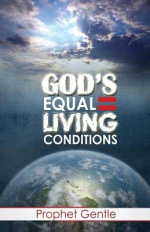 God's Equal Living Conditions