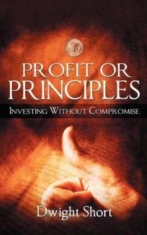 Profit or Principles