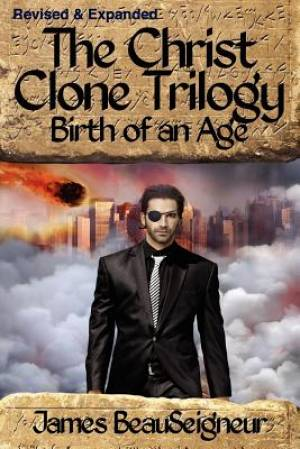 The Christ Clone Trilogy - Book Two