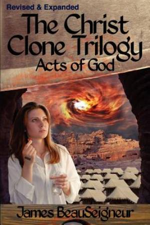 The Christ Clone Trilogy - Book Three